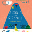A Sereia e os Gigantes. A Illustration, Children's Illustration, and Narrative project by Catarina Sobral - 01.30.2015