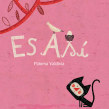Es Así, Fondo de Cultura Económica, México 2010. A Illustration, Editorial Design, and Children's Illustration project by Paloma Valdivia - 11.30.2020