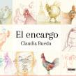 El Encargo. Un proyecto de Ilustración de Claudia Rueda - 18.09.2019