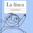 La Línea. Un proyecto de Ilustración e Ilustración infantil de Claudia Rueda - 28.01.2016