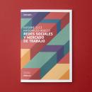 Diseño del Informe sobre redes sociales y empleo 2013. Un proyecto de Diseño editorial de Estudio Menta - 22.07.2014