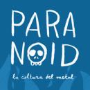 PARANOID: LA CULTURA DEL METAL. Un progetto di Illustrazione, Progettazione editoriale , e Tipografia di Paula García - 24.09.2014