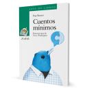 Cuentos Mínimos . Un proyecto de Ilustración y Diseño editorial de Goyo Rodríguez - 08.04.2015