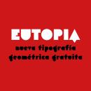 Eutopia, una tipografía geométrica gratuita. Um projeto de Design gráfico e Tipografia de Víctor Navarro Barba - 20.07.2015