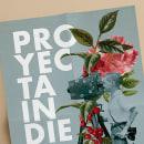 Cartel PROYECTA INDIE. Um projeto de Direção de arte e Design gráfico de Tagarnina Estudio Creativo - 28.03.2016