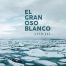 El Gran Oso Blanco · Videoclip Promo Deshielo. Un progetto di Video , e Postproduzione di Juan Antonio Partal - 29.03.2016