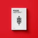 Food History. A Kunstleitung, Verlagsdesign und Grafikdesign project by Eva García Robles - 01.07.2016