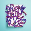 Break the Rules. Un proyecto de Ilustración, Dirección de arte, Diseño gráfico y Tipografía de Joan Adrover - 04.03.2017