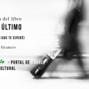 """Publicación del libro """"Hasta el último momento"""". A Photograph project by Laura Navarro Granero - 04.18.2017"""