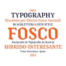 Tipografía Fosco, Premio Paco Bascuñán a la tipografía joven 2016. Um projeto de Design, Design gráfico e Tipografia de Matias Fosco Tornielli - 15.06.2015