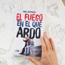"""Ilustraciones """"EL FUEGO EN EL QUE ARDO"""". A Illustration project by Hugo Diaz González - 01.15.2015"""