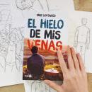 """Ilustraciones """"EL HIELO DE MIS VENAS"""". A Illustration project by Hugo Diaz González - 02.15.2017"""