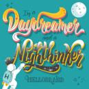 Daydreamer and Nighthinker.. Um projeto de Ilustração e Lettering de Nadia Glowacki - 02.03.2018