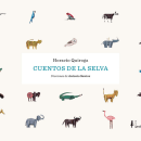 ANTONIO SANTOS · Cuentos de la selva. Un progetto di Design, Illustrazione , e Progettazione editoriale di PENCIL·ILUSTRADORES - 16.03.2018