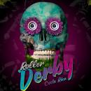 Afiche Roller Derby. Un progetto di Pubblicità, Creatività , e Design di poster  di Dennis Saborio - 25.08.2018