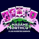 Madame Northcut & las Muestres Darwin - Infografía antibostezos. Um projeto de Ilustração, Design gráfico, Design de informação, Infografia e Design de cartaz de Sebastián Allasino - 04.09.2018
