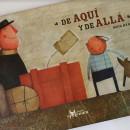 De aquí y de allá, Editorial Amanuta. Um projeto de Escrita e Ilustração de Maya Hanisch - 20.02.2012