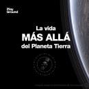Vida Extraterrestre (PlayGround) - Dirección Editorial . Um projeto de Cinema, Vídeo e TV de Josune Imízcoz - 15.03.2017