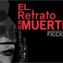 El Retrato de Mi muerte. Postales para Revue Fracas. Un proyecto de Diseño de Pablo Damián - 11.06.2019