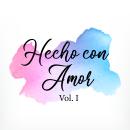 Hecho con amor Vol. I. Un proyecto de Ilustración y Pintura a la acuarela de Melissa Galván - 24.05.2019