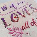 All of me - John Legend. Um projeto de Ilustração, Lettering e Pintura em aquarela de Lizbeth Zenteno Espinoza - 18.07.2019
