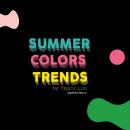 Summer Colors Trends. Um projeto de Design, 3D, Direção de arte, Artes plásticas, Design gráfico e Modelagem 3D de Mario Andres Muñoz Garcia - 12.08.2019