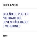 """POSTER para Cortometraje """" Retrato del Joven Náufrago"""" Adrian Replanski. Um projeto de Direção de arte e Design de cartaz de Alejandro Cervantes - 06.09.2012"""