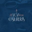 La Voz de las Costureras. A Design, Grafikdesign, Webdesign und Logodesign project by El Calotipo | Design & Printing Studio - 25.09.2019