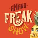 Identidad visual para Amano's Freakshow. Un proyecto de Diseño, Ilustración y Creatividad de Kiosco Creativo - 15.10.2019