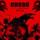 Camapaña gráfica para película Urubú. Um projeto de Ilustração, Design de cartaz, Design de logotipo e Ilustração digital de Sergio R. Cerón - 18.10.2019