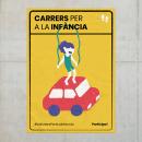 Proposta campanya Carrers per a la infància. A Graphic Design & Illustration project by Pau Seguí Pellicer - 11.08.2018