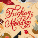 Fucking Mondays. A Illustration, and Lettering project by Rosalia Flores Huertas - 01.10.2020
