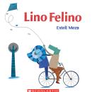 Lino Felino. Um projeto de Ilustração infantil de Estelí Meza - 01.12.2019