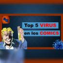 5 VIRUS en lo COMICS que DEBES CONOCER!!!. Um projeto de Criatividade e Edição de vídeo de Fabrizzio Cardenas - 18.04.2020