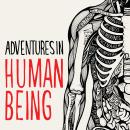 Cover illustration and typography for Adventures in Human Being by Gavin Francis. Um projeto de Ilustração e Tipografia de Sarah King - 11.07.2017
