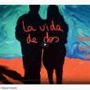 Cortometraje. La vida de dos.. Un proyecto de Edición de vídeo y Postproducción audiovisual de Óscar Vázquez Chambó - 11.06.2020