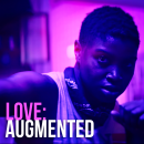 Love: Augmented. A Film, Video, TV, Marketing, and Video editing project by Raul Celis - 07.02.2020