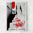 ¿QUIEN PUEDE MATAR A UN NIÑO?. Un proyecto de Diseño de carteles de Jose Antonio Moreno Monsalve - 29.07.2020