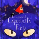 Las aventuras de Caperucita Roja. Un progetto di Illustrazione, Illustrazione digitale e Illustrazione infantile di Cris Tamay - 11.08.2020