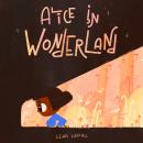 Alice in Wonderland. Un progetto di Illustrazione, Illustrazione digitale e Illustrazione infantile di Cris Tamay - 15.08.2020