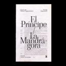 Cubierta para El príncipe/La Mandrágora (proyecto ficticio). A Editorial Design, Graphic Design, T, and pograph project by Francisco Rico Sánchez - 08.13.2020