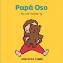 PAPÁ OSO. A Illustration, Digital illustration, Children's Illustration, and Editorial Illustration project by Rafael Yockteng - 10.07.2020