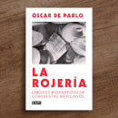 La rojería. Um projeto de Design e Design editorial de Daniel Bolívar - 04.11.2020