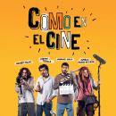 Como en el Cine - Trailer (Inglés). Um projeto de Publicidade, Cinema, Vídeo e TV, Escrita, Cinema e Roteiro de Gonzalo Ladines - 19.11.2020