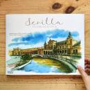 Libro Sevilla Acuarelas de Viaje. Um projeto de Ilustração de Alicia Aradilla - 03.10.2020