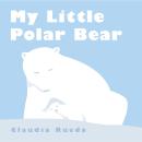 My Little Polar Bear. Un proyecto de Ilustración e Ilustración infantil de Claudia Rueda - 28.09.2009