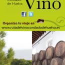 Elementos publicitarios Ruta del Vino Condado de Huelva. Un proyecto de Publicidad, Diseño editorial, Diseño gráfico, Diseño de carteles y Composición fotográfica de Ildefonso Martin - 08.03.2013