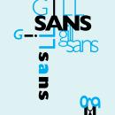 A Gill Sans Typography Poster. Un proyecto de Diseño gráfico, Tipografía, Ilustración digital, Diseño tipográfico e Ilustración editorial de Kira Ialongo - 13.03.2021