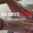 Eva Cortés Ilustra (Realizador). A Film, Video, TV, Photographic Lighting, Video editing, and Filmmaking project by Gonzalo MC - 04.05.2021