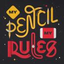 My Pencil My Rules - 3D Lettering. Un proyecto de Ilustración, 3D, Lettering, Modelado 3D, Diseño 3D y Lettering 3D de Camilo Belmonte - 21.04.2021